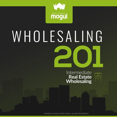 Wholesaling 201