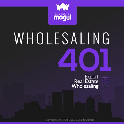 Wholesaling 401